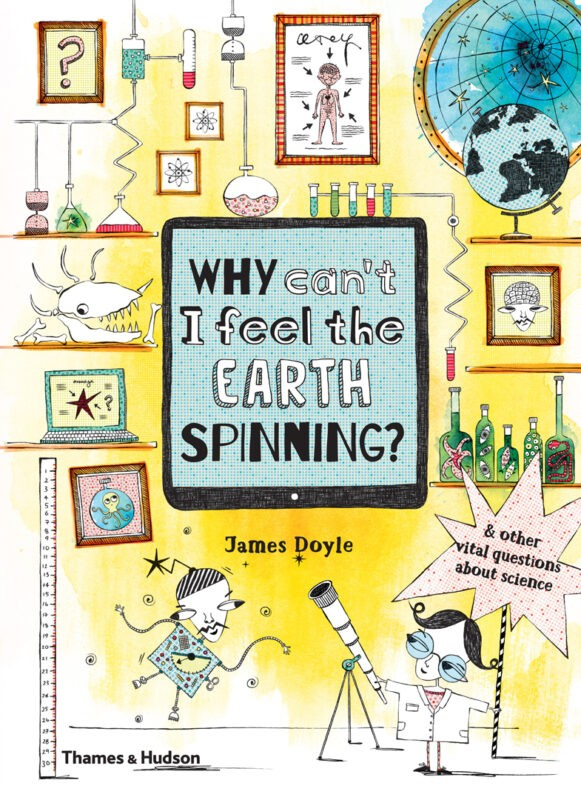Why Can't I Feel the Earth Spinning