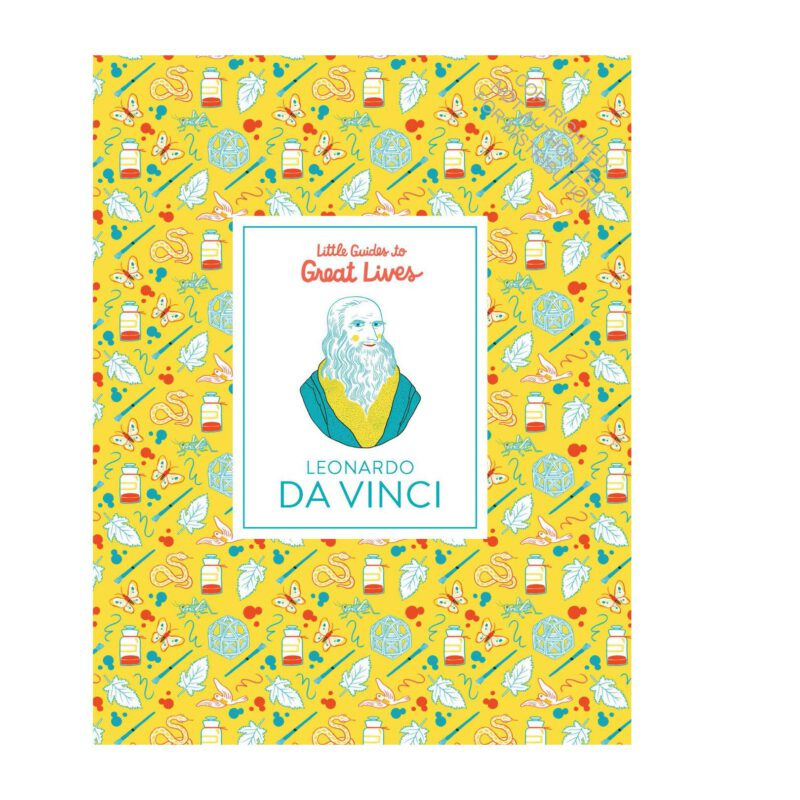 Leonardo Da Vinci: Little Guides to Great Lives